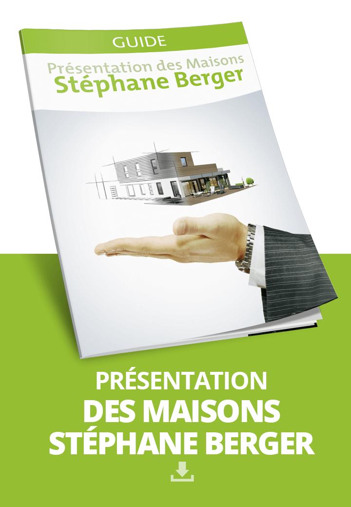 Présentation des maisons Stéphane Berger